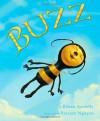 Buzz - Eileen Spinelli, Vincent Nguyen