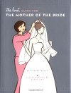 The Knot Guide For The Mother of the Bride - Carley Roney, Cindy Luu