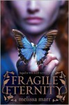 Fragile Eternity (Wicked Lovely Series #3) - Melissa Marr