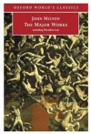 John Milton: The Major Works (Oxford World's Classics) - John Milton, Jonathan Goldberg, Stephen Orgel
