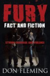 Fury: Fact and Fiction Strong Language and Violence - Don Fleming