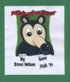 NIBLY the Bear Gone Fish in - Steve Nelson