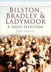 Bilston, Bradley & Ladymoor: A Sixth Selection - Ron Davies