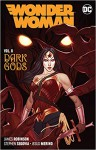 Wonder Woman Vol. 8: The Dark Gods - James Robinson, Jesús Merino