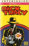 Dick Tracy - Max Allan Collins, Ilva Tron
