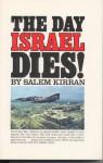 The Day Israel Dies - S. Kirban, Salem Kirban