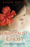 The Orientalist And The Ghost - Susan Barker