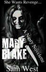 Mary Blake: A Nasty Novelette - Sam West