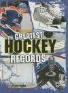 The Greatest Hockey Records - Matt Doeden