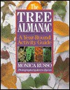 The Tree Almanac: A Year Round Activity Guide - Monica Russo