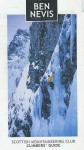 Ben Nevis: Rock And Ice Climbs (Scottish Mountaineering Club Climbers' Guide) - Simon Richardson