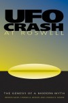 UFO Crash at Roswell: The Genesis of a Modern Myth - Benson Saler, Charles A. Ziegler, Charles B. Moore