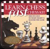 Learn Chess Fast Kit: The Fun Way to Start Smart & Master the Game - Raymond D. Keene, Nancy Stewart