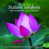 Nature Awakens: Meditations for Loving Yourself - Ilchi Lee