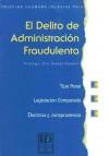 El Delito de Administracion Fraudulenta - Cristina Caamano Iglesias Paiz