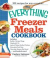 The Everything Freezer Meals Cookbook (Everything®) - Anderson Candace, Nicole Cormier