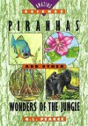 Piranhas And Other Wonders Of The Jungle - Q.L. Pearce, Mary Ann Fraser