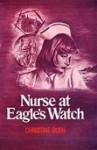 Nurse at Eagle's Watch - Christine Bush