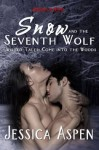 Snow and the Seventh Wolf - Jessica Aspen
