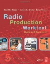 RADIO PRODUCTION WORKTEXT: STUDIO AND EQUIPMENT - David Reese