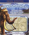 Fossil Detective: Woolly Mammoth - Dennis Schatz, Mark Atkinson, Christian Kitzmuller