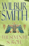 The Seventh Scroll (Egyptian Novels) - Wilbur Smith