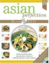 Asian Perfection [With DVD] - Hinkler Books