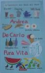 Pura Vita - Andrea De Carlo, Andrea De Carlo