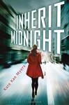 Inherit Midnight - Kate Kae Myers