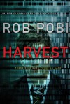 Harvest - Robert Pobi