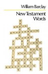New Testament Words - William Barclay