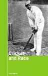 Cricket and Race - Jack Williams
