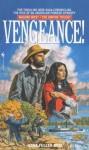Vengeance! - Dana Fuller Ross