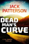 Dead Man's Curve (A Cal Murphy Thriller) (Volume 5) - Jack Patterson
