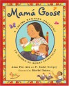 Mama Goose: A Latino Nursery Treasury - Alma Flor Ada, F. Isabel Campoy, Maribel Suarez