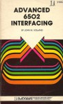 Advanced 6502 interfacing (The Blacksburg continuing education series) - John M Holland
