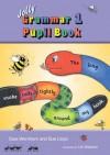 Jolly Grammar 1 Pupil Book - Sara Wernham