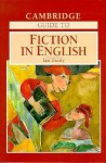 The Cambridge Guide to Fiction in English - Ian Ousby