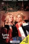 Santa Girls (Two of a Kind #32) - Mary-Kate & Ashley Olsen