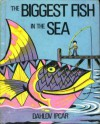 The Biggest Fish in the Sea - Dahlov Ipcar