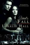 Uriel's Fall - Loralie Hall