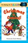 I'm Going to Read® (Level 1): Christmas Is Coming! - Chuck Nitzberg