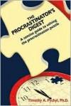The Procrastinator's Digest - Timothy A. Pychyl