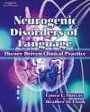 Neurogenic Disorders of Language - Laura Murray