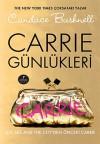 Carrie Günlükleri (Carrie Günlükleri, #1) - Candace Bushnell, Beril Tüccarbaşıoğlu Uğur