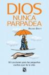 Dios nunca parpadea (Spanish Edition) - Regina Brett