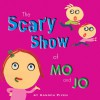 Scary Show of Mo and Jo - Hanoch Piven