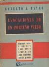 Evocaciones de un porteño viejo - Roberto J. Payró
