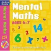 Mental Maths For Ages 6 7 (Mental Maths) - Andrew Brodie