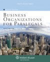 Business Organizations for Paralegals, Sixth Edition (Aspen College) - Deborah E. Bouchoux